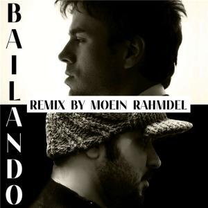 Enrique Iglesias – Bailando (Moein Rahmdel Remix)