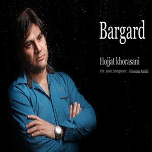Hojjat khorasani – Bargard