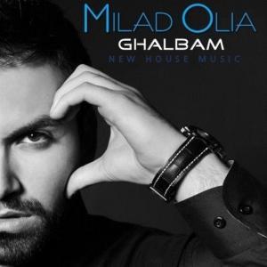 Milad Olia – Ghalbam