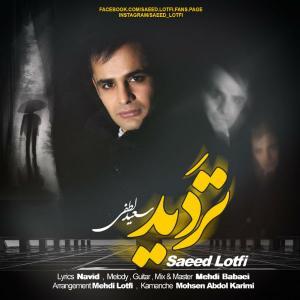 Saeed Lotfi – Tardid