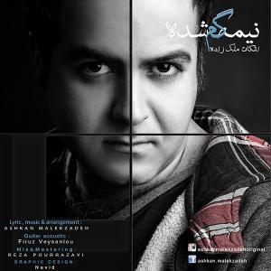 Ashkan Malekzadeh – Nimeye Gom Shode
