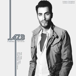 Farhad Jahani – Jazb