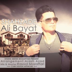Ali Bayat – Shahzade