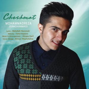 Mohammadreza Pirmohammadi – Cheshmat