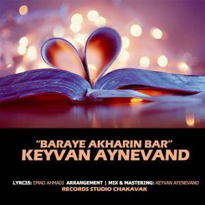 Keyvan Ayenevand – Baraye Akharin Bar