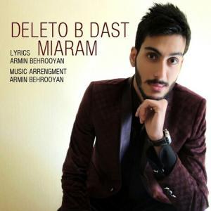 Armin Behrooyan – Deleto Bedast Miyaram
