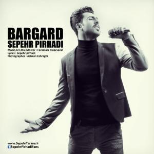 Sepehr Pirhadi – Bargard