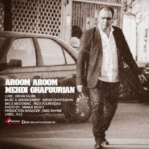 Mehdi Ghafourian – Aroom Aroom