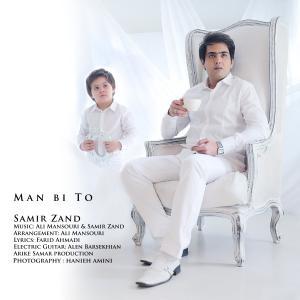 Samir Zand – Man Bi To