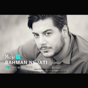 Bahman Nejati – Moje Mosbat