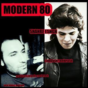Modern 80 – Shahre Eshgh