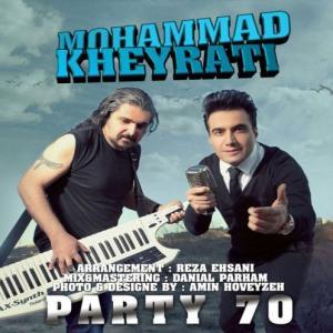 Mohammad Kheyrati – Party 70