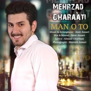 Mehrzad Gharaati – Mano To