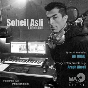 Soheil Asli – Labkhand