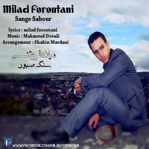 Milad Foroutani – Sange Sabour