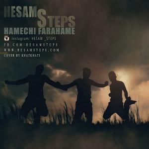 Hesam Steps – Hame Chi Farahame