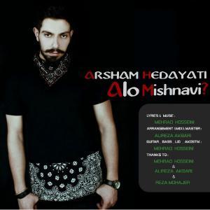 Arsham Hedayati – Alo Mishnavi