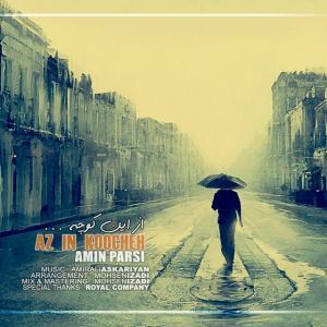 Amin Parsi – Az In Koocheh