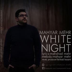 Mahyar Mehr – Shabe Sefid
