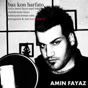 Amin Fayyaz – Bas Kon Harfato