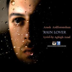 Arash Ardforoushan – Rain Lover