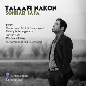 Sohrab Safa – Talaafi Nakon