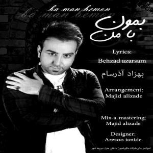 Behzad Azarsam – Ba Man Bemon