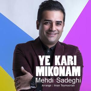 Mehdi Sadeghi – Ye Kari Mikonam
