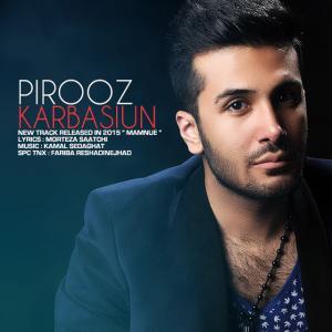 Pirooz Karbasiun – Mamnue