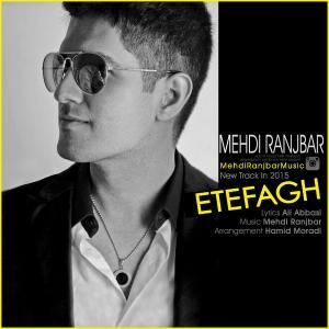 Mehdi Ranjbar – Etefagh