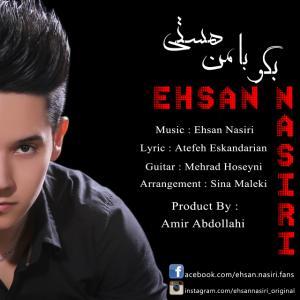 Ehsan Nasiri – Begoo Ba Man Hasti