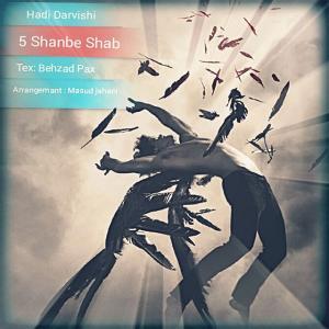 Hadi Darvishi – 5Shanbe Shab