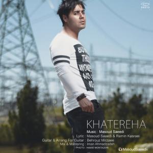 Masoud Saeedi – Khatereha