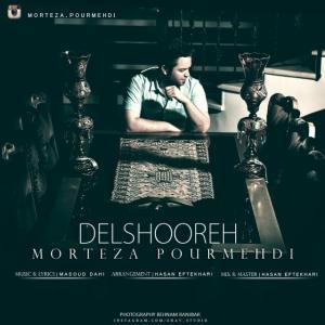 Morteza Pourmehdi – Delshooreh