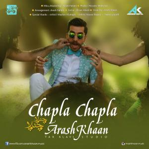 Arash Khaan – Chapla Chapla