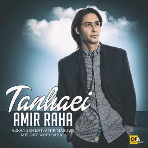 Amir Raha – Tanhaei