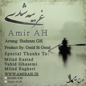 Amir A.H – Gharibeh Shodi