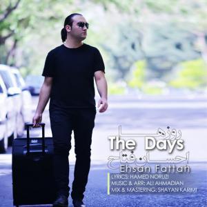 Ehsan Fattah – The Days