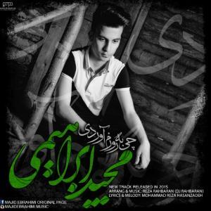 Majid Ebrahimi – Chi Be Roozam Avordi