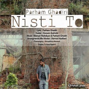 Parham Ghadiri – Nisti To