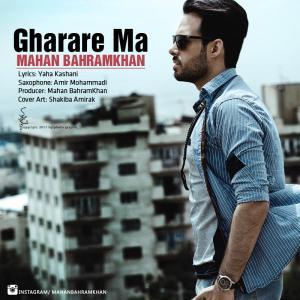 Mahan BahramKhan – Gharare Ma