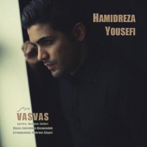 Hamidreza Yousefi – Vasvas