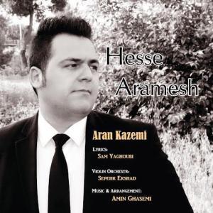 Aran Kazemi – Hesse Aramesh
