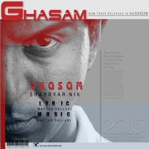 Shahryar Nik – Ghasam