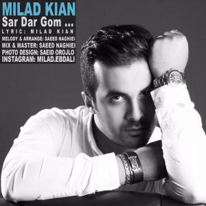 Milad Kian – Sardargom