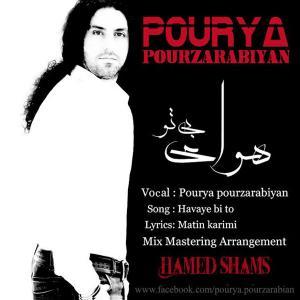Pourya Pourzarabiyan – Havaye Bi To