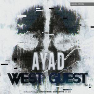 Ayad – Wast Guest