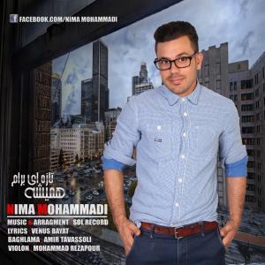 Nima Mohammadi – Hamishe Tazei Baram