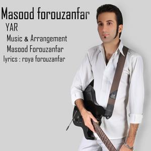 Masood Forouzanfar – Yar