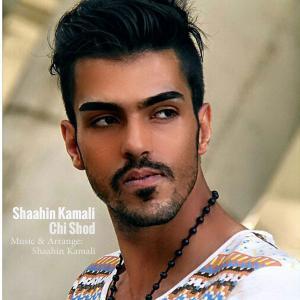 Shaahin Kamali – Chi Shod